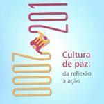 Cultura de Paz: da reflexão à ação (2000 -2010)