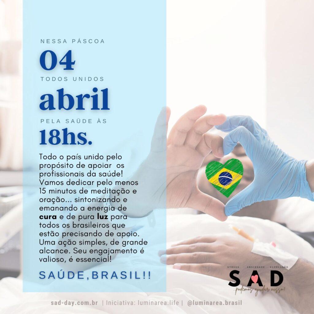 4 de Abril – Domingo – Todos pela Saúde!